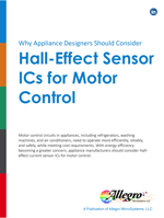 Why Appliance Designers Should Consider Hall-Effect Sensor ICs For Motor Control